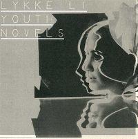 Cover Lykke Li - Youth Novels