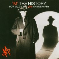 Cover M - The History - Pop Muzik The 25th Anniversary