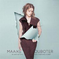 Cover Maaike Ouboter - En hoe het dan ook weer dag wordt