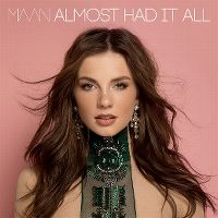 Cover Maan - Almost Had It All