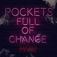 Cover Maan - Pockets Full Of Change