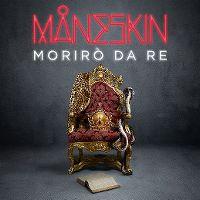 Cover Måneskin - Morirò da re