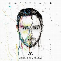 Cover Måns Zelmerlöw - Happyland
