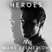 Cover Måns Zelmerlöw - Heroes