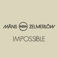 Cover Måns Zelmerlöw - Impossible