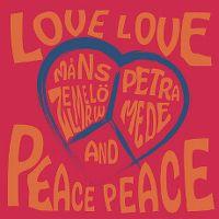 Cover Måns Zelmerlöw & Petra Mede - Love Love Peace Peace