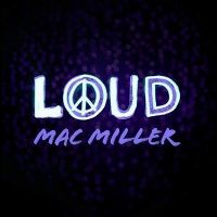 Cover Mac Miller - Loud