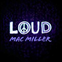 Cover Mac Miller - Loud