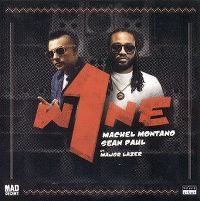 Cover Machel Montano & Sean Paul feat. Major Lazer - One Wine