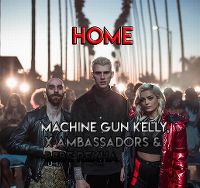 Cover Machine Gun Kelly, X Ambassadors & Bebe Rexha - Home