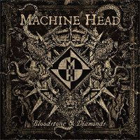 Cover Machine Head - Bloodstone & Diamonds