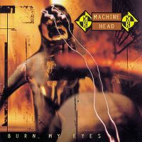 Cover Machine Head - Burn My Eyes