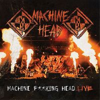 Cover Machine Head - Machine F**king Head Live