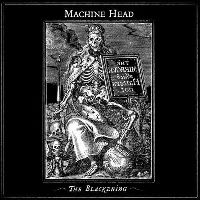 Cover Machine Head - The Blackening