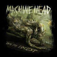 Cover Machine Head - Unto The Locust