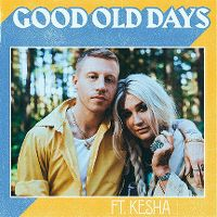 Cover Macklemore feat. Kesha - Good Old Days