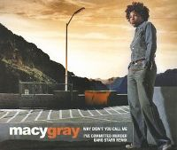 Cover Macy Gray - Why Didn't You Call Me