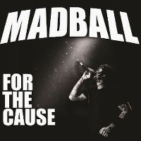 Cover Madball - For The Cause