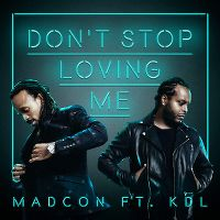 Cover Madcon feat. KDL - Don't Stop Loving Me