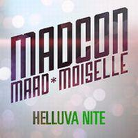 Cover Madcon feat. Ludacris & Maad*Moiselle - Helluva Nite