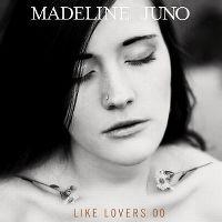 Cover Madeline Juno - Like Lovers Do