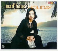Cover Mad'House - Holiday