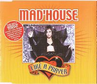 Cover Mad'House - Like A Prayer