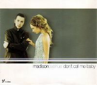 Cover Madison Avenue - Don't Call Me Baby