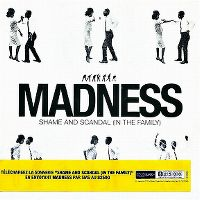 Cover Madness - Shame & Scandal (In The Family)