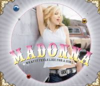 Cover Madonna - What It Feels Like For A Girl