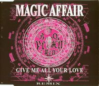 Cover Magic Affair - Give Me All Your Love