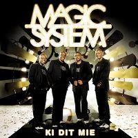 Cover Magic System - Ki dit mié