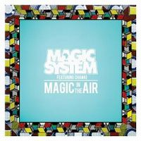 Cover Magic System feat. Chawki - Magic In The Air