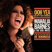 Cover Mahalia Barnes & The Soul Mates feat. Joe Bonamassa - Ooh Yea! - The Betty Davis Songbook