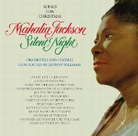 Cover Mahalia Jackson - Silent Night - Songs For Christmas