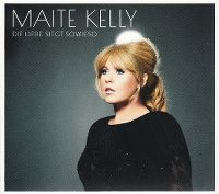 Cover Maite Kelly - Die Liebe siegt sowieso