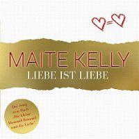 Cover Maite Kelly - Liebe ist Liebe