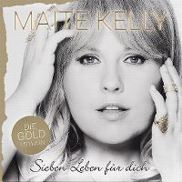 Cover Maite Kelly - Sieben Leben für dich