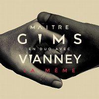 Cover Maître Gims avec Vianney - La même