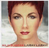Cover Maja Blagdan - Ljubav ljubavi