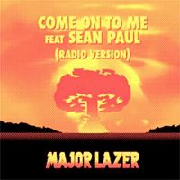 Cover Major Lazer feat. Sean Paul - Come On To Me