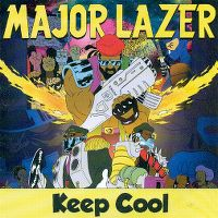 Cover Major Lazer feat. Shaggy & Wynter Gordon - Keep Cool (Life Is What)