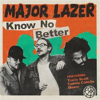 Cover Major Lazer feat. Travis Scott, Camila Cabello & Quavo - Know No Better