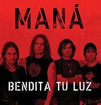 Cover Maná - Bendita tu luz