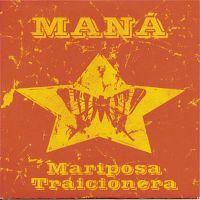 Cover Maná - Mariposa traicionera