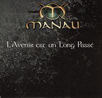 Cover Manau - L'avenir est un long passé