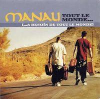 Cover Manau - Tout le monde... (...a besoin de tout le monde)