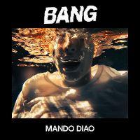 Cover Mando Diao - Bang