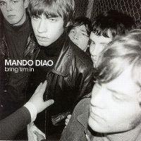Cover Mando Diao - Bring 'em In