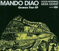 Cover Mando Diao - Good Morning, Herr Horst